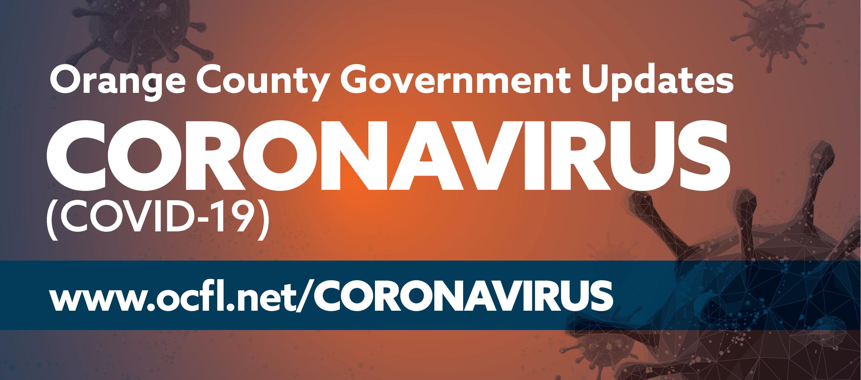 Actualizaciones delGobierno del Condado de Orange sobre el Coronavirus COVID-19 www.ocfl.net/Coronavirus